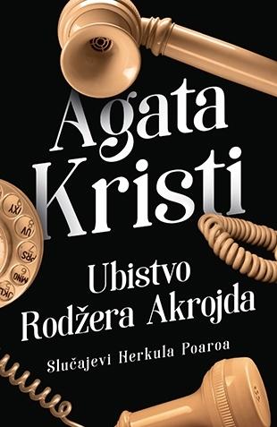 """Prikaz knjige """"Ubistvo Rodžera Akrojda"""" (2)"""