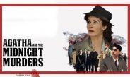 Agatha and the Midnight Murders – treći film Kanala 5